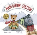 Meditation Station book summary, reviews and download