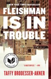Fleishman Is in Trouble book summary, reviews and download