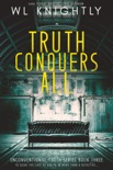 Truth Conquers All book summary, reviews and downlod