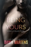 Being Yours - Complete Series