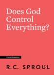 Does God Control Everything? book summary, reviews and download