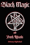Black Magic and Dark Rituals book summary, reviews and download