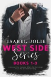 The West Side Series - Books 1 - 3 book summary, reviews and download