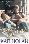 Baby, It's Cold Outside e-book