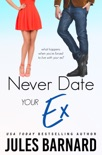 Never Date Your Ex book summary, reviews and download