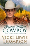 Strong-Willed Cowboy book summary, reviews and download