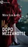 Mai dopo mezzanotte (eLit) book summary, reviews and downlod