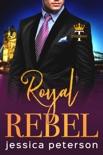 Royal Rebel book summary, reviews and downlod