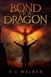 Bond of a Dragon: Zahara's Gift book summary, reviews and download