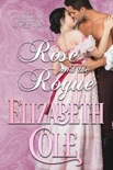 Rose and the Rogue book summary, reviews and download