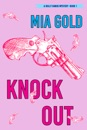 Knockout (A Holly Hands Mystery—Book 1)