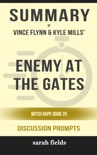 Enemy at the Gates: Mitch Rapp, Book 20 by Vince Flynn & Kyle Mills (Discussion Prompts) book summary, reviews and downlod
