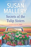 Secrets of the Tulip Sisters book summary, reviews and downlod