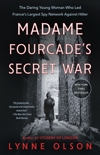 Madame Fourcade's Secret War by Penguin Random House LLC book summary, reviews and downlod