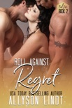 Roll Against Regret book summary, reviews and downlod