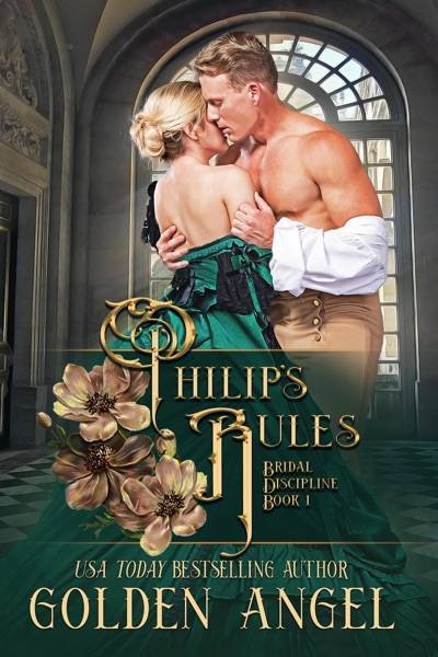 Philip's Rules by Golden Angel Book Summary, Reviews and E-Book Download