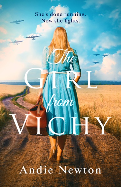 The Girl from Vichy by Andie Newton Book Summary, Reviews and E-Book Download