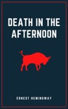 Death in the Afternoon book summary, reviews and downlod