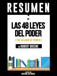 Las 48 Leyes del Poder (The 48 Laws of Power): Resumen del Libro de Robert Greene E-Book Download