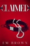 Claimed: A Dark Mafia Romance book summary, reviews and download