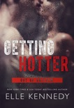 Getting Hotter book summary, reviews and downlod