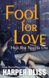 Fool for Love book summary, reviews and download