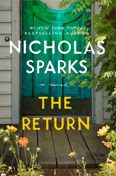 The Return by Nicholas Sparks Book Summary, Reviews and E-Book Download