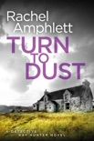 Turn to Dust book summary, reviews and download