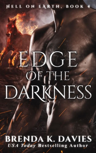 Edge of the Darkness (Hell on Earth, Book 4) by Brenda K. Davies E-Book Download