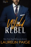 Wild Rebel book summary, reviews and downlod