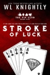 Stroke Of Luck book summary, reviews and downlod