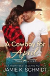 A Cowboy for April book summary, reviews and downlod