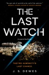 The Last Watch book summary, reviews and download