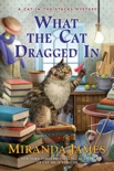 What the Cat Dragged In book summary, reviews and download