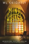 Mind Drives Matter book summary, reviews and downlod
