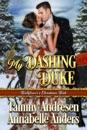 My Dashing Duke