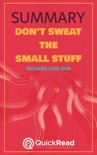 """Summary of """"Don't Sweat the Small Stuff"""" by Richard Carlson book summary, reviews and downlod"""