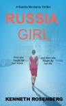 Russia Girl (A Natalia Nicolaeva Thriller Book 1) book summary, reviews and download