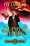 Steampunk Cyborg book summary, reviews and downlod