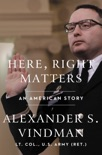 Here, Right Matters book summary, reviews and download