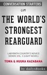 The World's Strongest Rearguard: Labyrinth Country's Novice Seeker, Vol. 5 (Light Novel) by Towa & Huuka Kazabana: Conversation Starters book summary, reviews and downlod