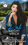Kat, Knight Watch book summary, reviews and downlod