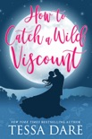 How to Catch a Wild Viscount book summary, reviews and download
