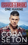 Issued to the Bride One Marine book summary, reviews and downlod