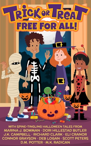 Trick or Treat Free For All! by Bowman, Marina J. E-Book Download