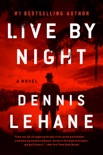 Live by Night book summary, reviews and downlod