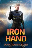 Silent Order: Iron Hand book summary, reviews and download