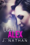 Until Alex book summary, reviews and downlod
