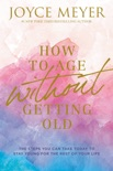 How to Age Without Getting Old book summary, reviews and download