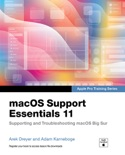 macOS Support Essentials 11 Apple Pro Training Series: Supporting and Troubleshooting macOS Big Sur book summary, reviews and download